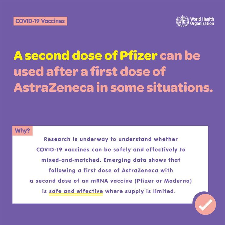 A second dose of Pfizer can be used after a first dose of AstraZeneca in some situations.
