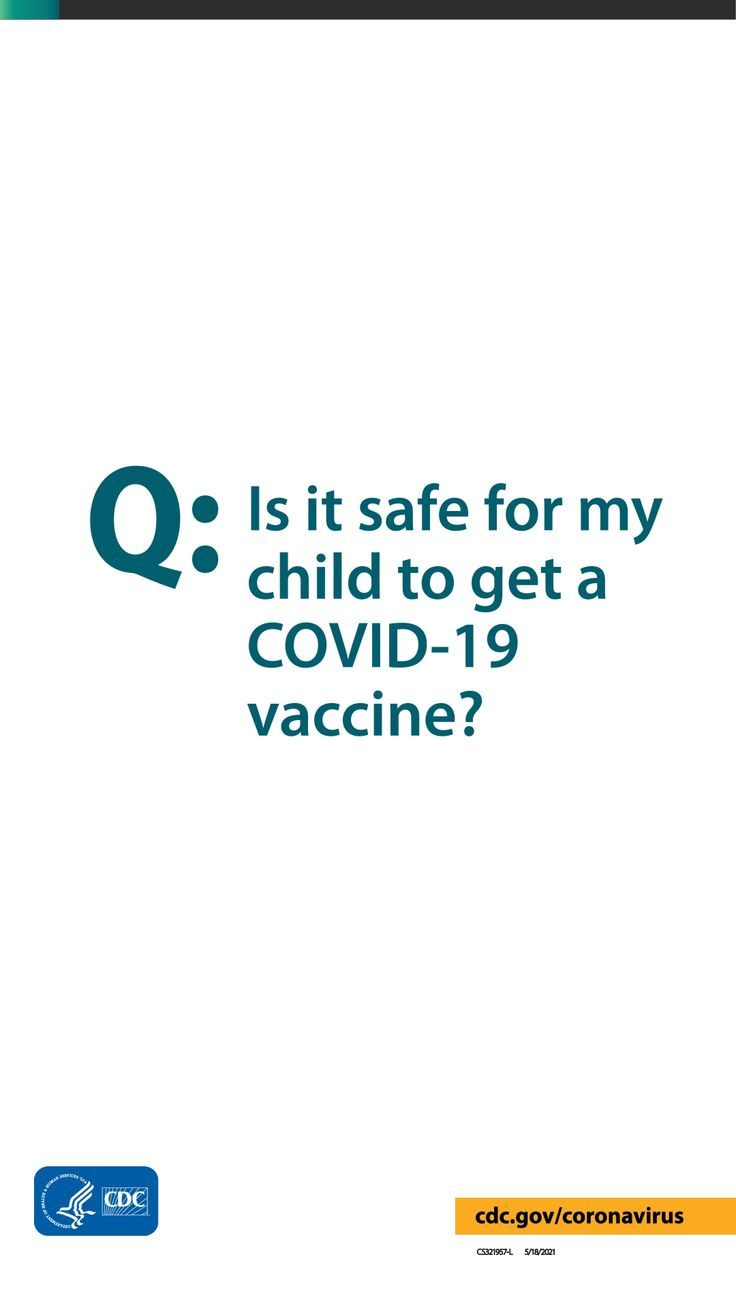 Is it safe for my child to get a COVID-19 vaccine?